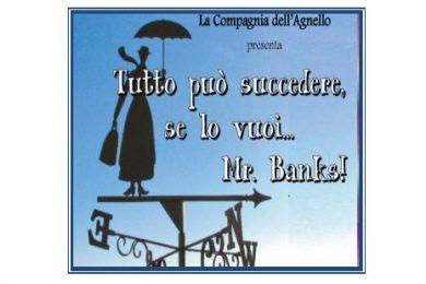 Tutto può succedere, se lo vuoi… Mr. Banks!