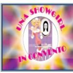 Una Showgirl in Convento